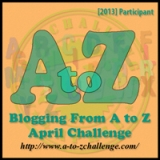 "It's 2013 and time for the ""A to Z Challenge""! (And ""a"" is for ""appetite"")"